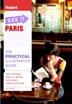 Fodor's See It Paris, 5th Edition