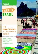 Fodor's See It Brazil, 1st Edition