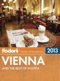 Fodor's Vienna & the Best of Austria