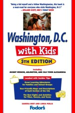 Fodor's Washington, D.C. with Kids, 5th Edition