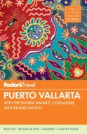 Fodor's Puerto Vallarta, 5th Edition