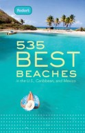Fodor's 535 Best Beaches, 1st Edition
