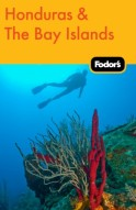 Fodor's Honduras & the Bay Islands