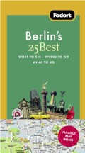 Fodor's Berlin's 25 Best, 7th Edition
