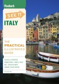 Fodor's See It Italy, 4th Edition