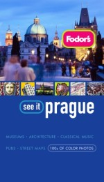 Fodor's See It Prague, 2nd Edition