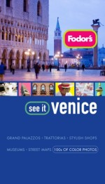 Fodor's See It Venice, 2nd Edition