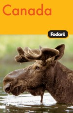 Fodor's Canada, 29th Edition