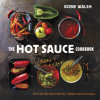 The Hot Sauce Cookbook