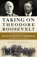 Taking on Theodore Roosevelt