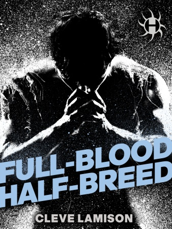 Full-Blood Half-Breed