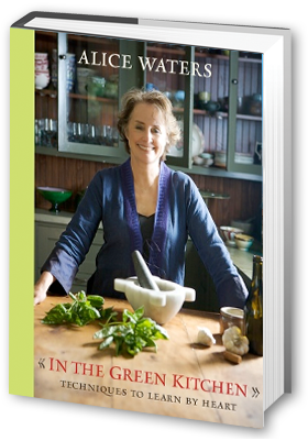 alice waters in the green kitchen mothers day in the green kitchen the crown publishing 9011