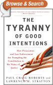 The Tyranny of Good Intentions