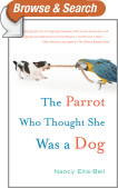 The Parrot Who Thought She Was a Dog