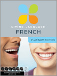 Living Language French, Platinum Edition