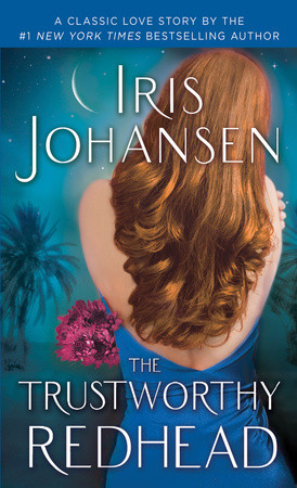 New Re-release – The Trustworthy Redhead by Iris Johansen