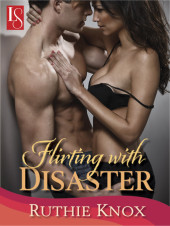 Sneak Peek – FLIRTING WITH DISASTER by Ruthie Knox!