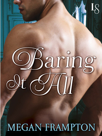 #NewRelease!  Baring it All (Short Story) by Megan Frampton + 10 book Giveaway!!