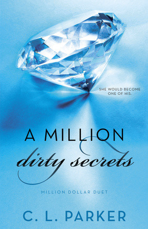 WEEKLY GIVEAWAY: Enter to win a copy of A MILLION DIRTY SECRETS!