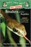 Magic Tree House Fact Tracker #23: Snakes and Other Reptiles