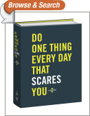Do One Thing Every Day That Scares You (Journal)