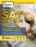 Cracking the SAT Premium Edition with 7 Practice Tests, 2018