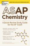 ASAP Chemistry: A Quick-Review Study Guide for the AP Exam