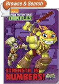Strength in Numbers! (Teenage Mutant Ninja Turtles: Half-Shell Heroes)