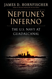 NEPTUNE'S INFERNO by James D. Hornsfischer