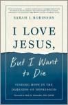 I Love Jesus, But I Want to Die