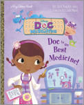 Doc Is the Best Medicine! (Disney Junior: Doc McStuffins)