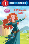 A Princess Can! (Disney Princess)