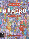 The World of Mamoko in the Time of Dragons