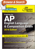 Cracking the AP English Language & Composition Exam, 2016 Edition