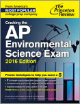 Cracking the AP Environmental Science Exam, 2016 Edition