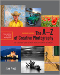 The A-Z of Creative Photography, Revised Edition