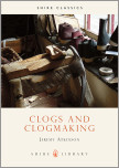 Clogs and Clogmaking