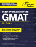 Math Workout for the GMAT, 5th Edition�
