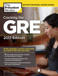 Cracking the GRE with 4 Practice Tests, 2017 Edition