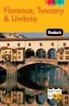 Fodor's Florence, Tuscany & Umbria