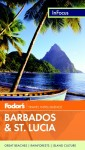 In Focus Barbados and St. Lucia