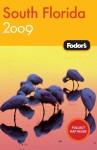 Fodor's South Florida 2009