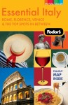 Fodor's Essential Italy, 2nd Edition