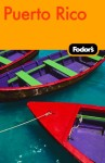 Fodor's Puerto Rico, 5th Edition