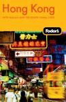 Fodor's Hong Kong, 21st Edition