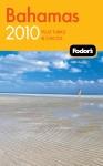 Fodor's Bahamas 2010