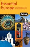 Fodor's Essential Europe, 1st Edition