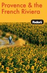 Fodor's Provence & the French Riviera, 8th Edition