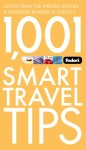 Fodor's 1,001 Smart Travel Tips, 2nd Edition