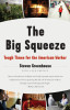 The Big Squeeze